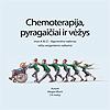 Chemoterapija, pyragaičiai ir vėžys